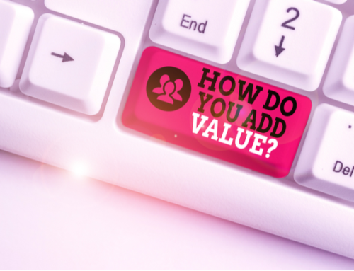 How do you Add Value for Your Clients?